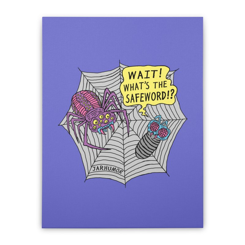 Spider Safeword Home Stretched Canvas by JARHUMOR
