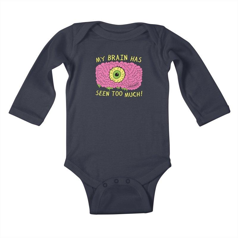 My Brain Has Seen Too Much! Kids Baby Longsleeve Bodysuit by JARHUMOR