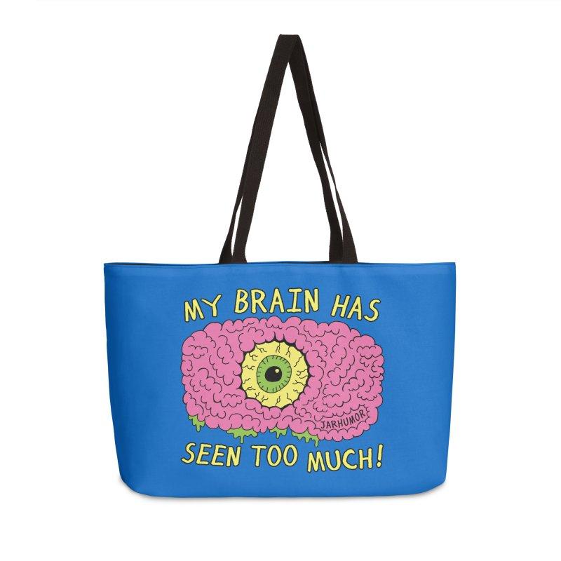 My Brain Has Seen Too Much! Accessories Bag by JARHUMOR