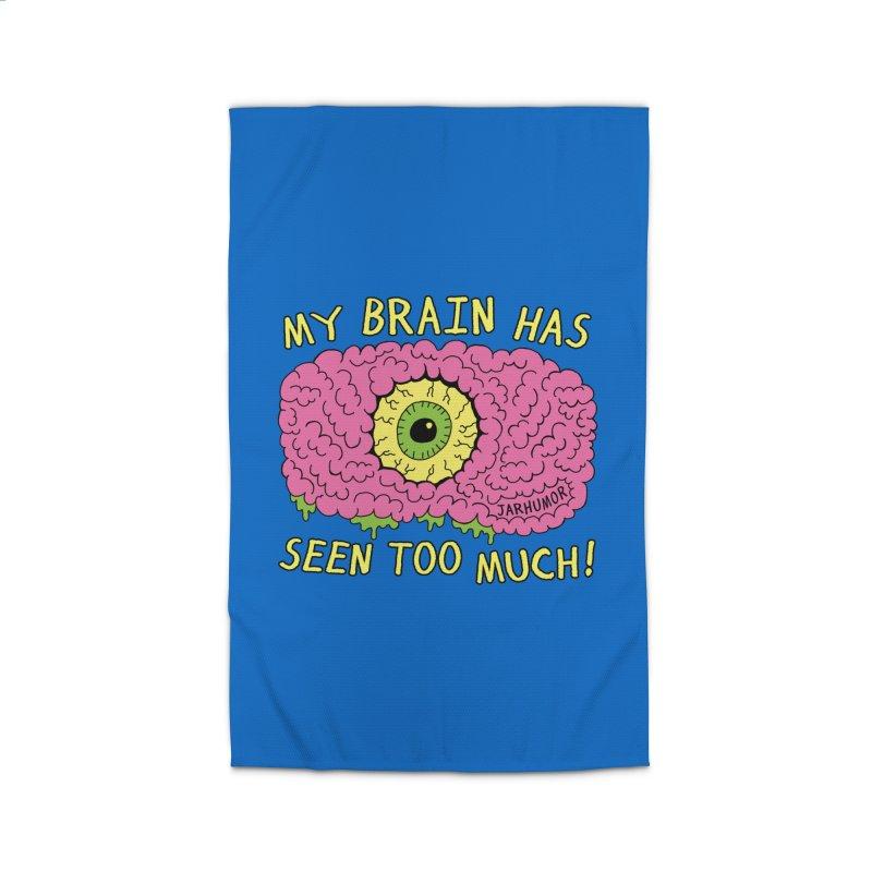 My Brain Has Seen Too Much! Home Rug by JARHUMOR