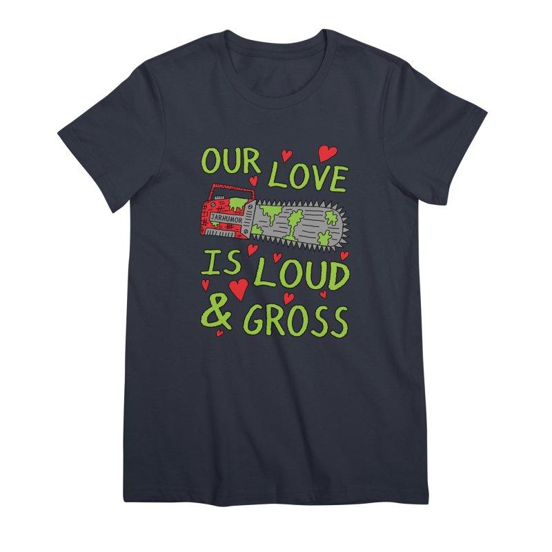 Chainsaw Love Women's Premium T-Shirt by JARHUMOR