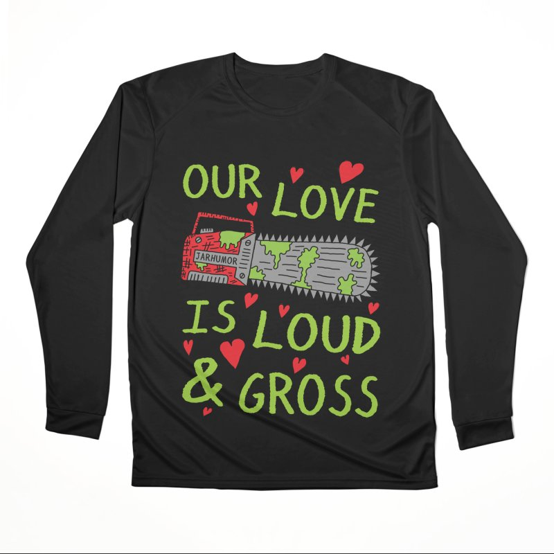 Chainsaw Love Men's Performance Longsleeve T-Shirt by JARHUMOR