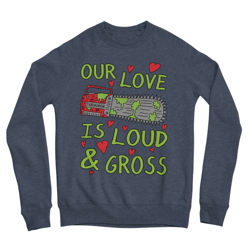 Chainsaw Love Men's Sponge Fleece Sweatshirt by JARHUMOR