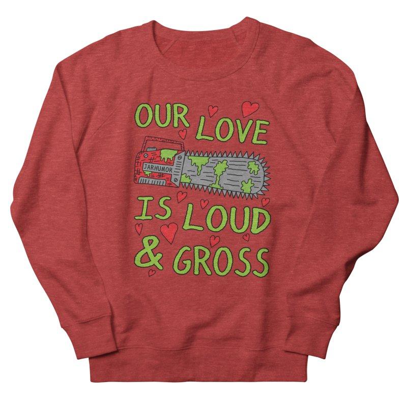 Chainsaw Love Men's French Terry Sweatshirt by JARHUMOR