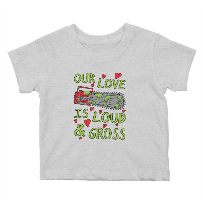 Chainsaw Love Kids Baby T-Shirt by JARHUMOR