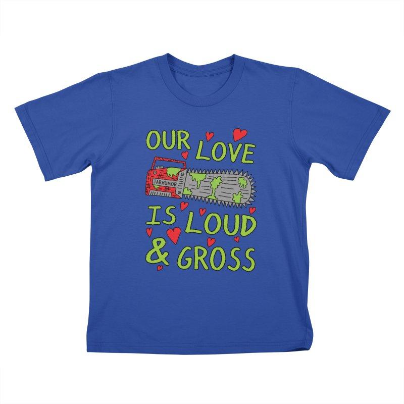 Chainsaw Love Kids T-Shirt by JARHUMOR