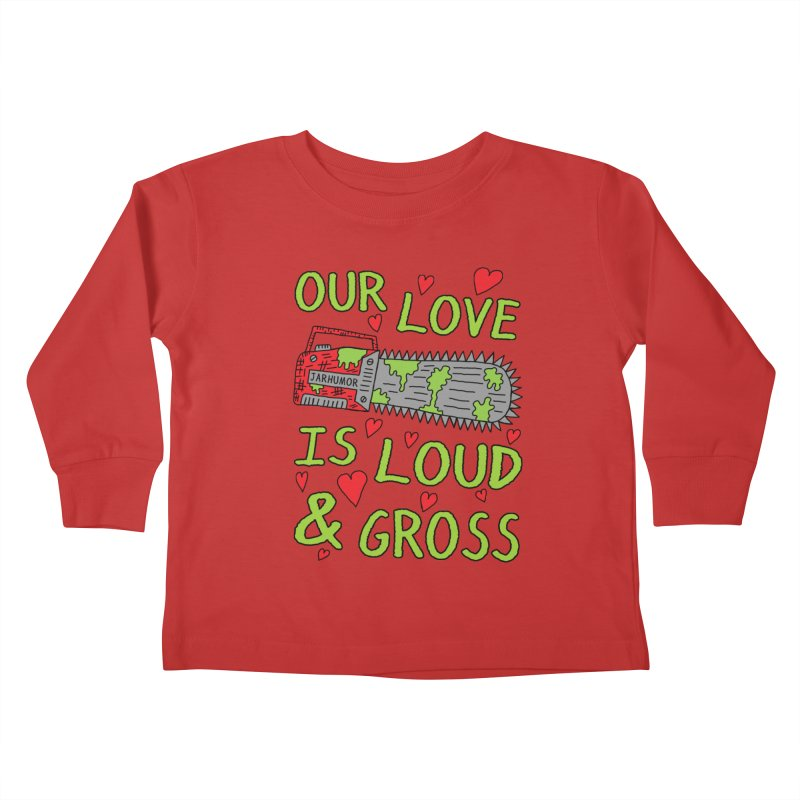 Chainsaw Love Kids Toddler Longsleeve T-Shirt by JARHUMOR
