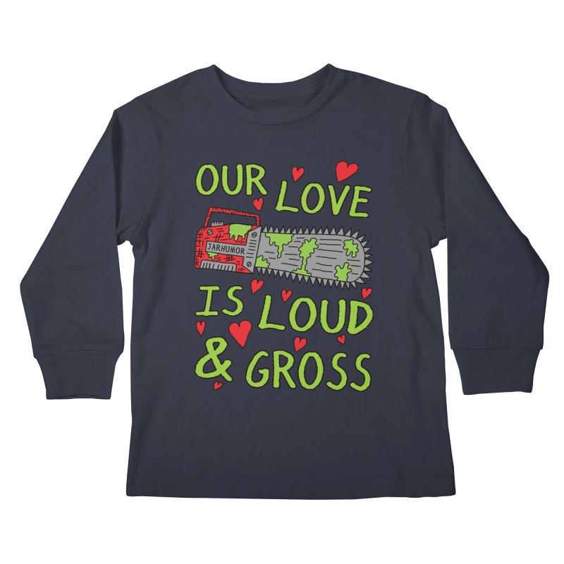 Chainsaw Love Kids Longsleeve T-Shirt by JARHUMOR