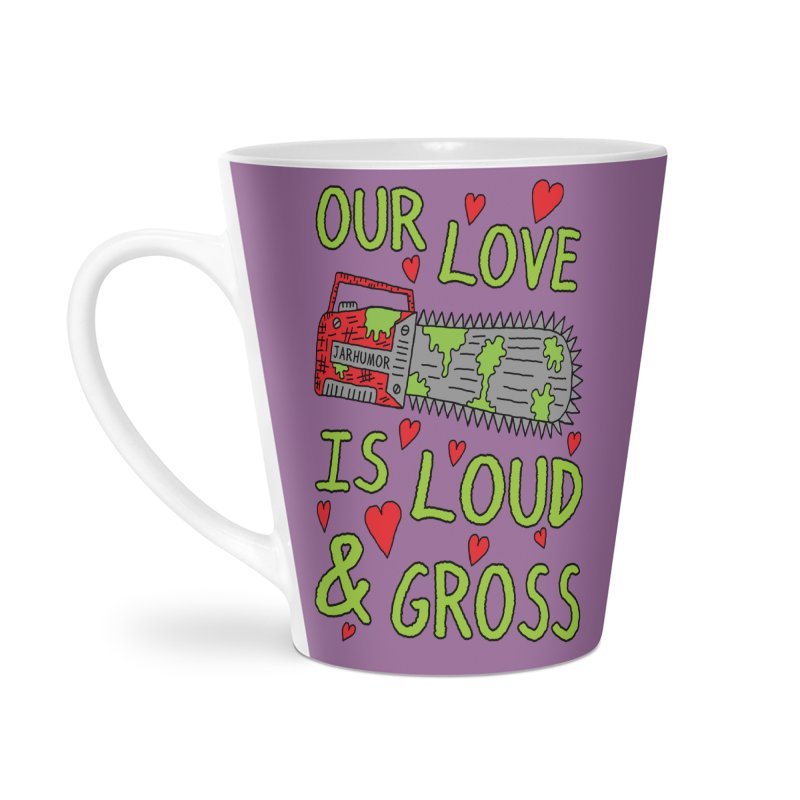 Chainsaw Love Accessories Latte Mug by JARHUMOR