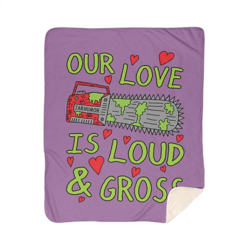Chainsaw Love Home Sherpa Blanket Blanket by JARHUMOR
