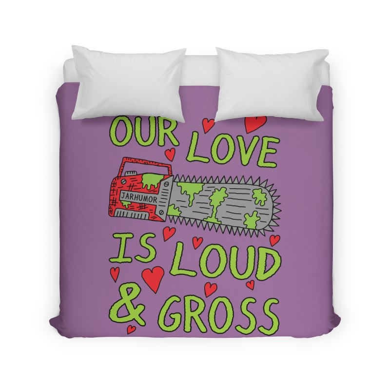 Chainsaw Love Home Duvet by JARHUMOR