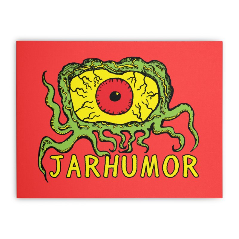 JARHUMOR Creeping Eye Home Stretched Canvas by JARHUMOR