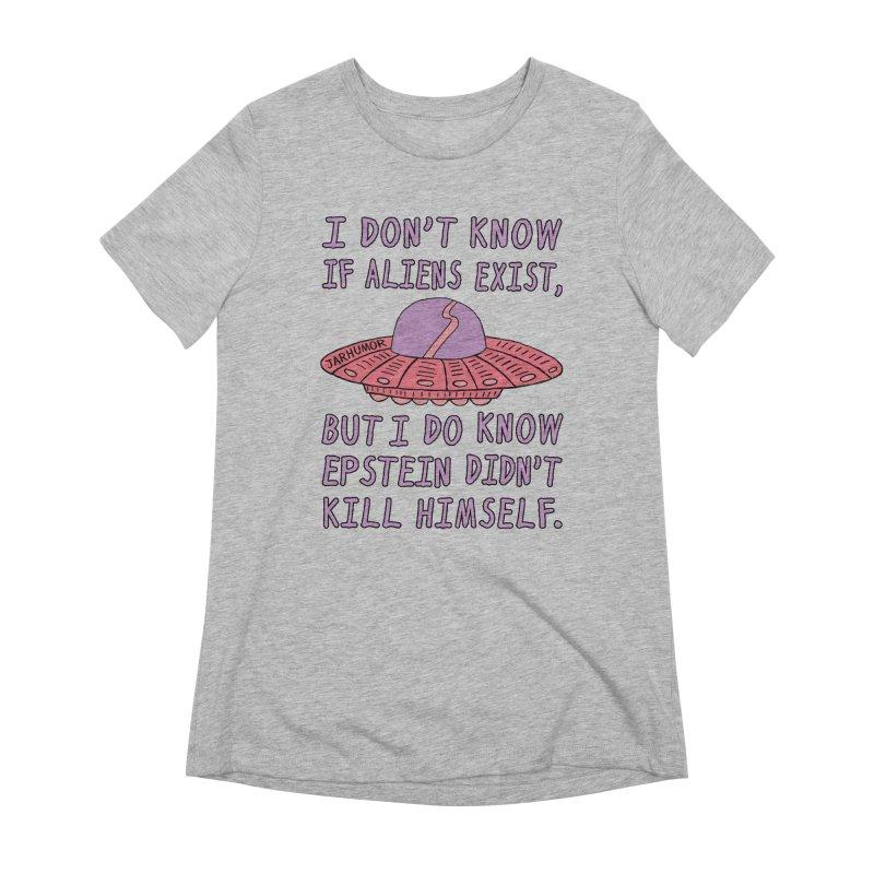 Alien Epstein Women's Extra Soft T-Shirt by JARHUMOR