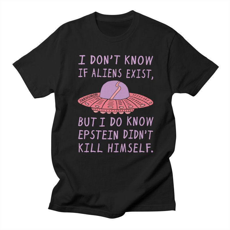 Alien Epstein in Men's Regular T-Shirt Black by JARHUMOR
