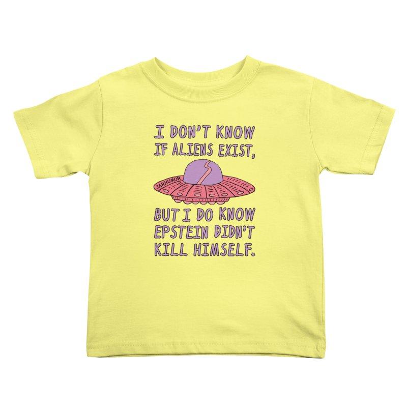 Alien Epstein Kids Toddler T-Shirt by JARHUMOR