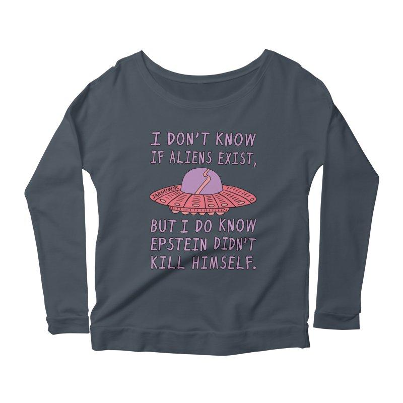 Alien Epstein Women's Scoop Neck Longsleeve T-Shirt by JARHUMOR