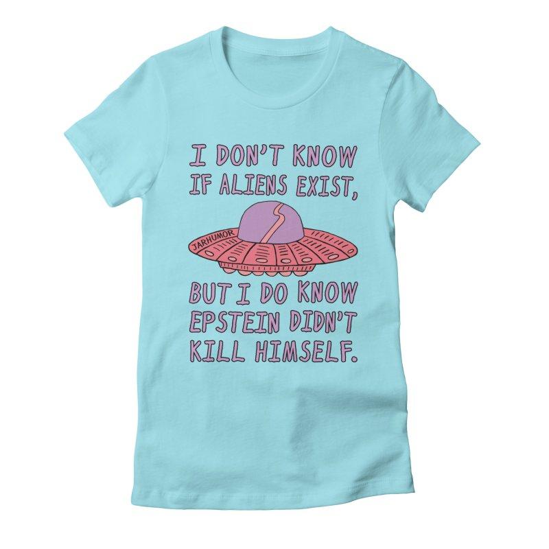 Alien Epstein Women's Fitted T-Shirt by JARHUMOR