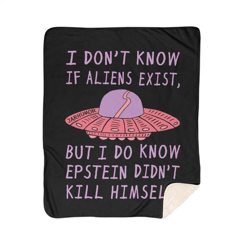 Alien Epstein Home Sherpa Blanket Blanket by JARHUMOR