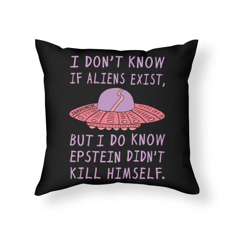 Alien Epstein Home Throw Pillow by JARHUMOR