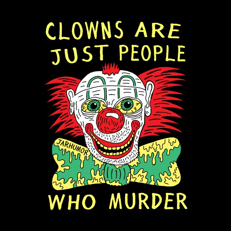 Clown Murder Men's Longsleeve T-Shirt by JARHUMOR