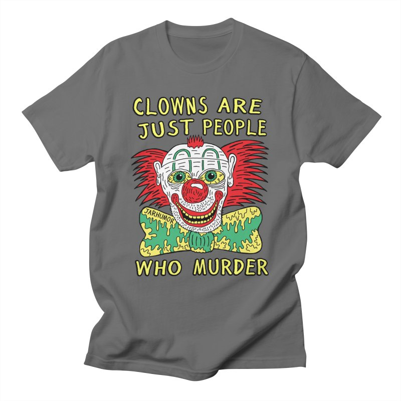 Clown Murder Men's T-Shirt by JARHUMOR