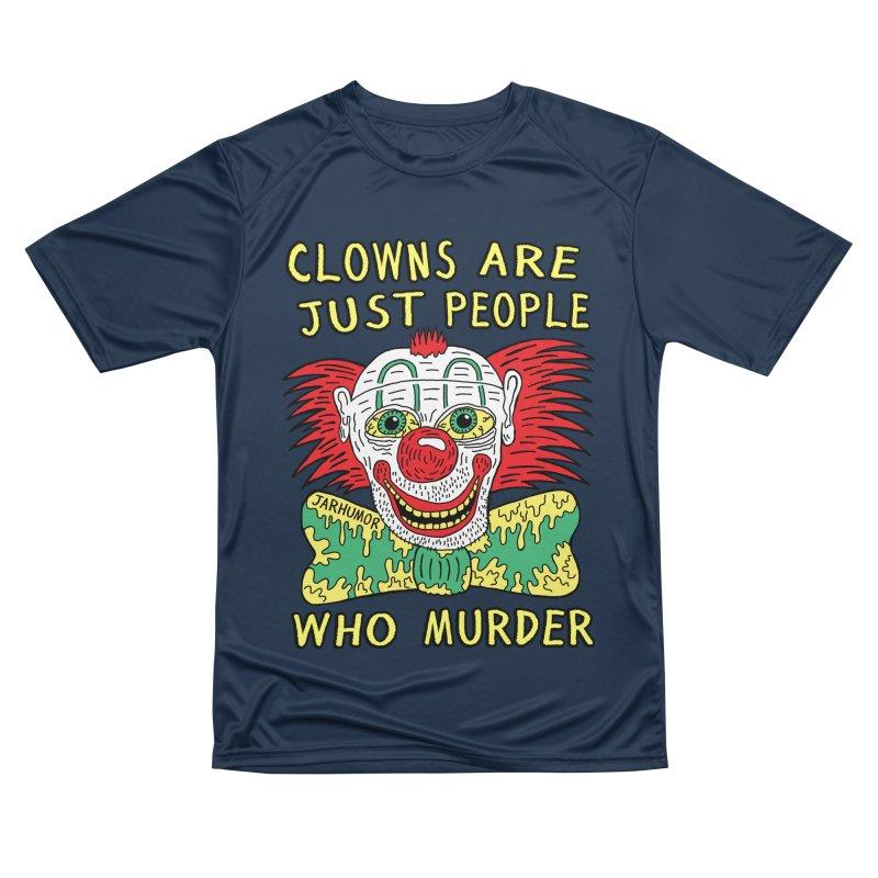 Clown Murder Men's Performance T-Shirt by JARHUMOR
