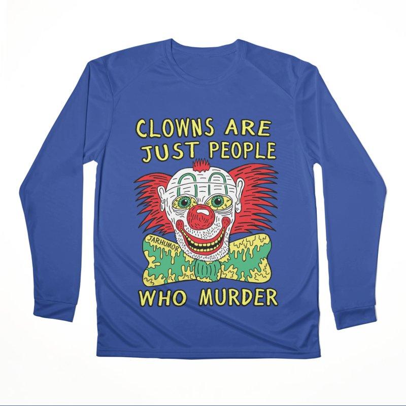 Clown Murder Women's Performance Unisex Longsleeve T-Shirt by JARHUMOR