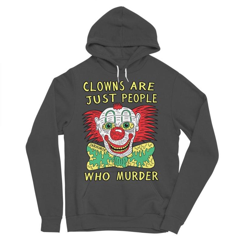 Clown Murder Men's Sponge Fleece Pullover Hoody by JARHUMOR