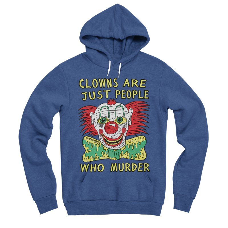 Clown Murder Women's Sponge Fleece Pullover Hoody by JARHUMOR