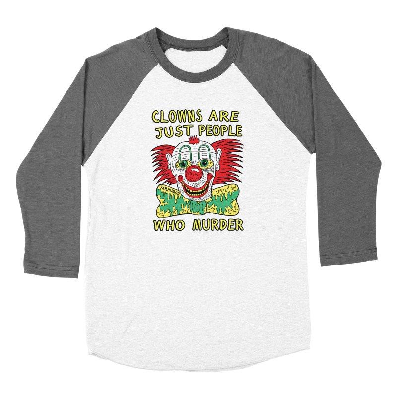 Clown Murder Women's Longsleeve T-Shirt by JARHUMOR