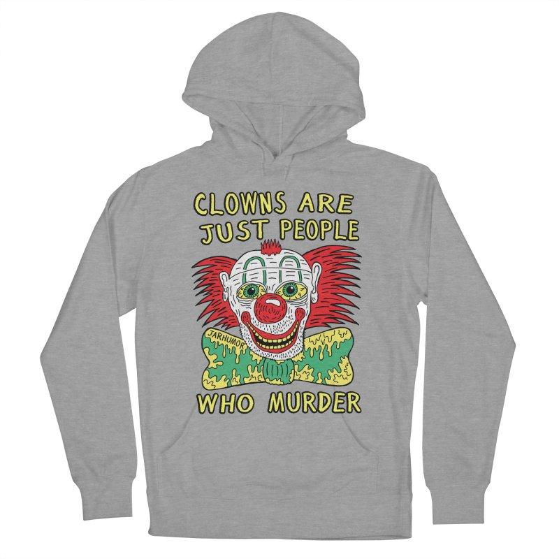 Clown Murder Women's French Terry Pullover Hoody by JARHUMOR
