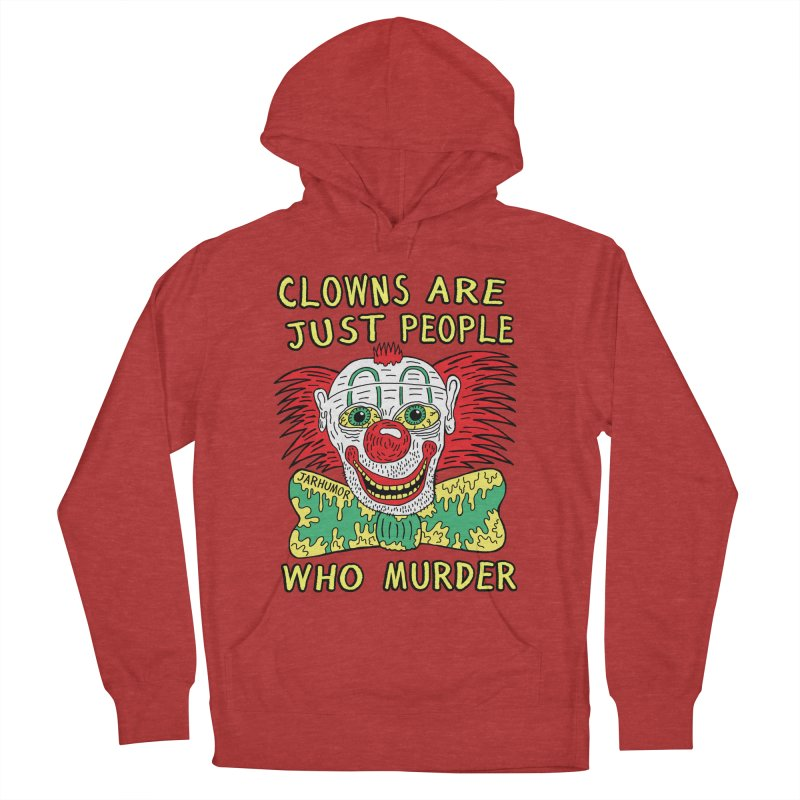 Clown Murder Women's French Terry Pullover Hoody by JARHUMOR