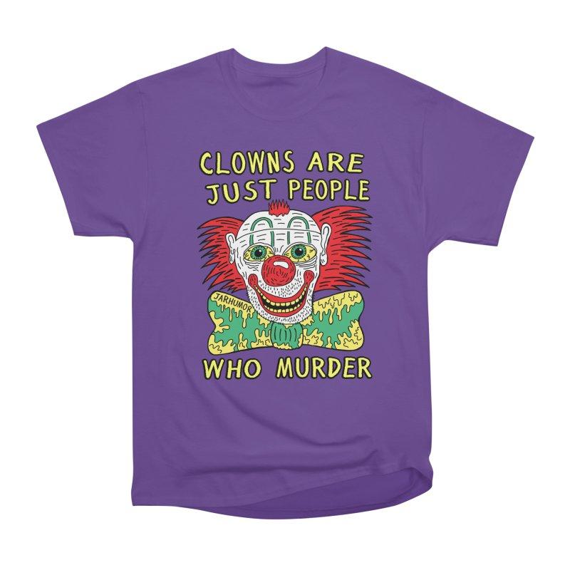 Clown Murder Women's Heavyweight Unisex T-Shirt by JARHUMOR