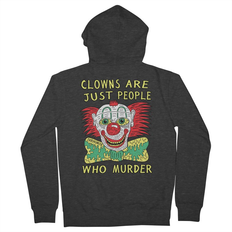 Clown Murder Women's French Terry Zip-Up Hoody by JARHUMOR
