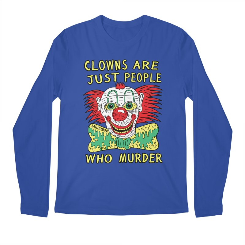 Clown Murder Men's Regular Longsleeve T-Shirt by JARHUMOR