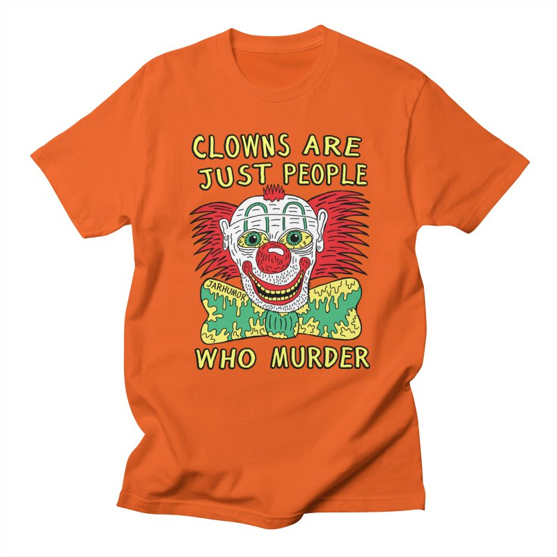 Clown Murder Women's Regular Unisex T-Shirt by JARHUMOR