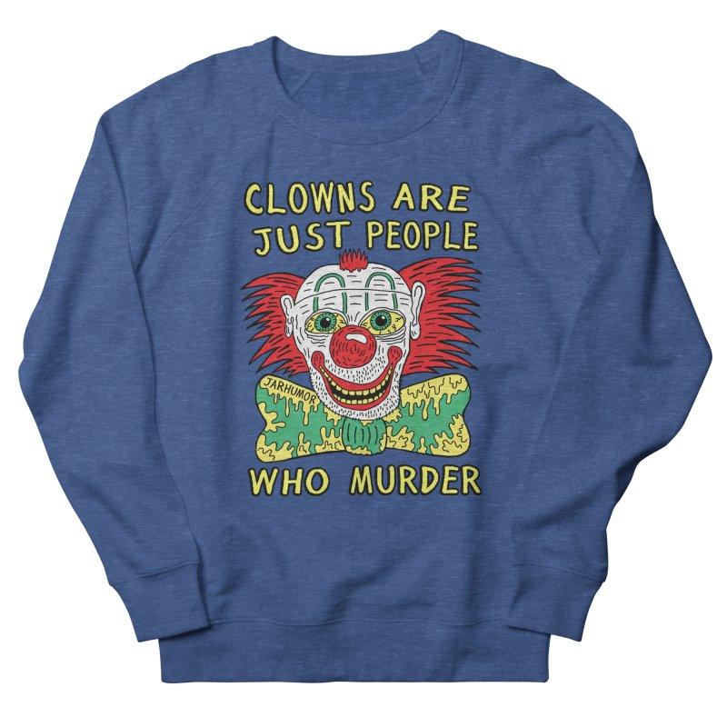 Clown Murder Men's Sweatshirt by JARHUMOR