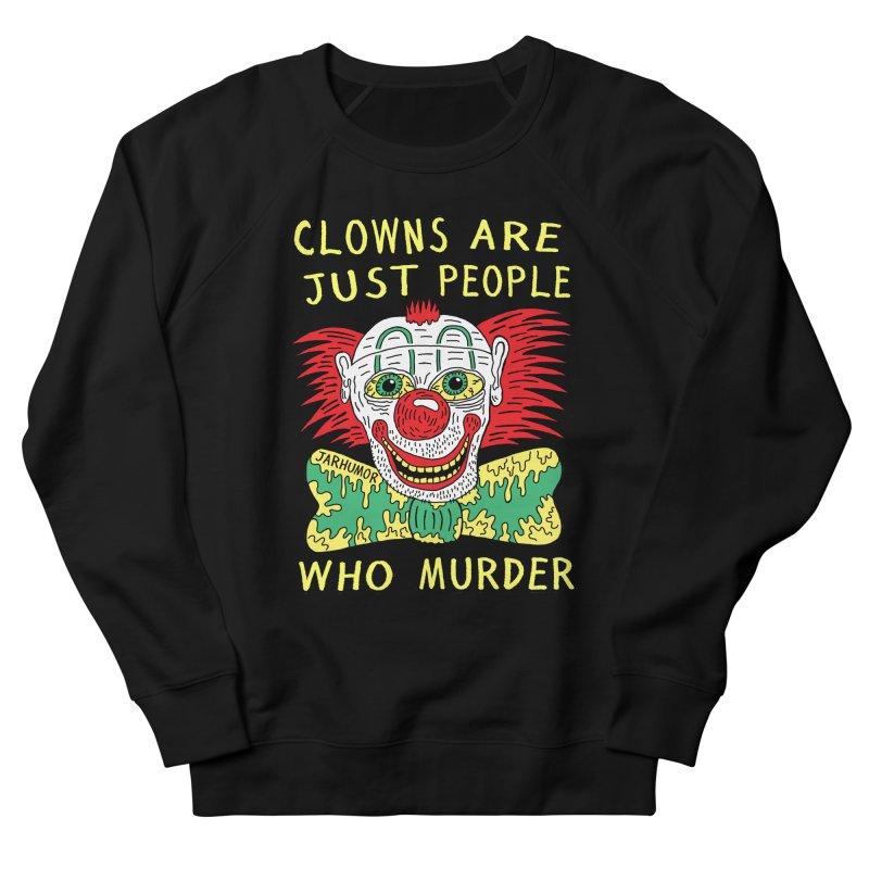 Clown Murder Men's French Terry Sweatshirt by JARHUMOR