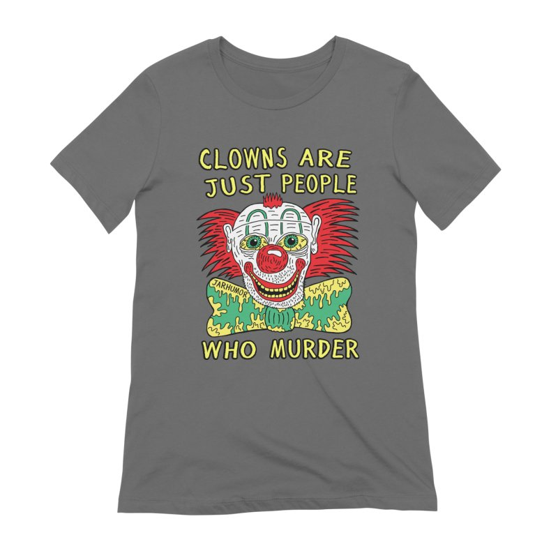 Clown Murder Women's T-Shirt by JARHUMOR
