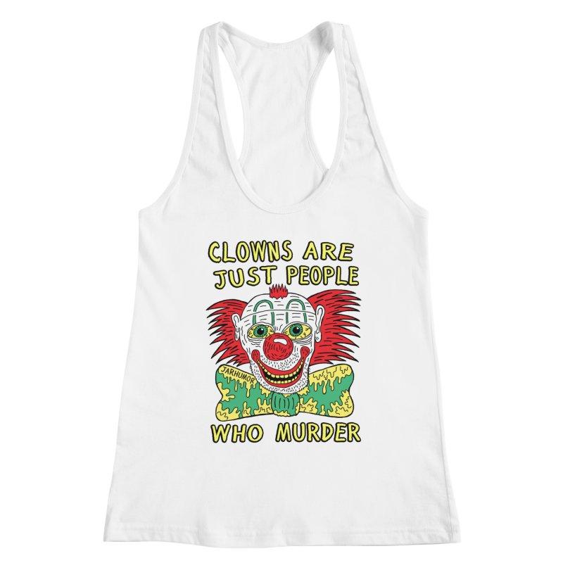 Clown Murder Women's Racerback Tank by JARHUMOR