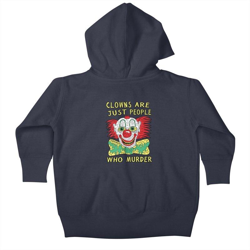 Clown Murder Kids Baby Zip-Up Hoody by JARHUMOR