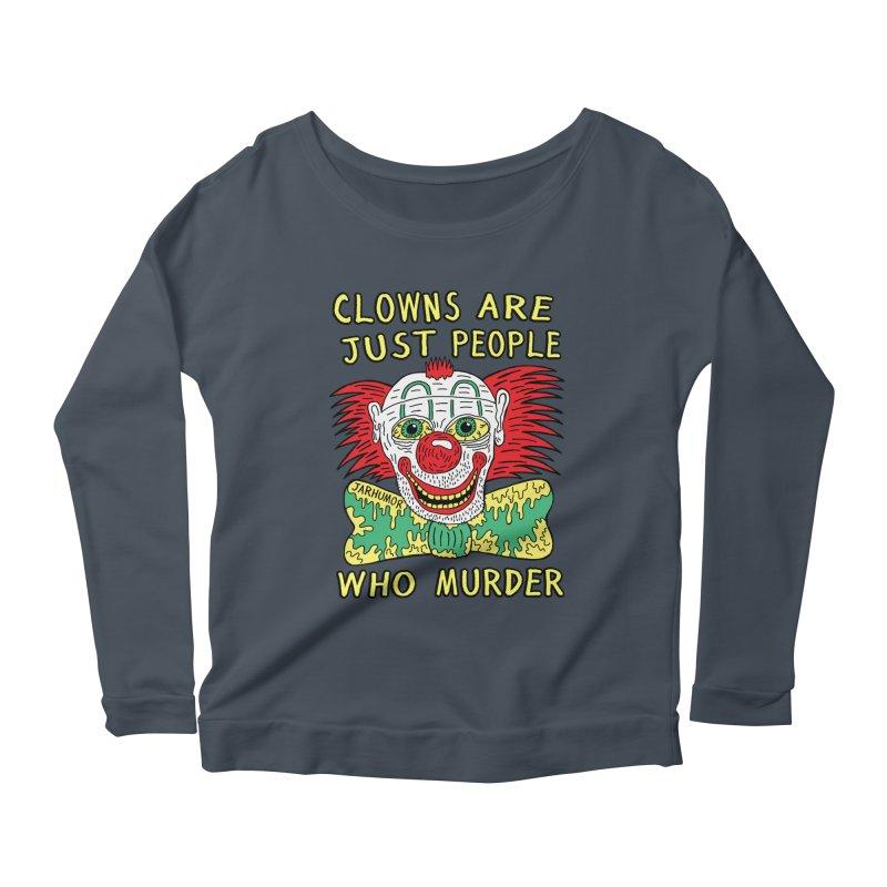 Clown Murder Women's Scoop Neck Longsleeve T-Shirt by JARHUMOR