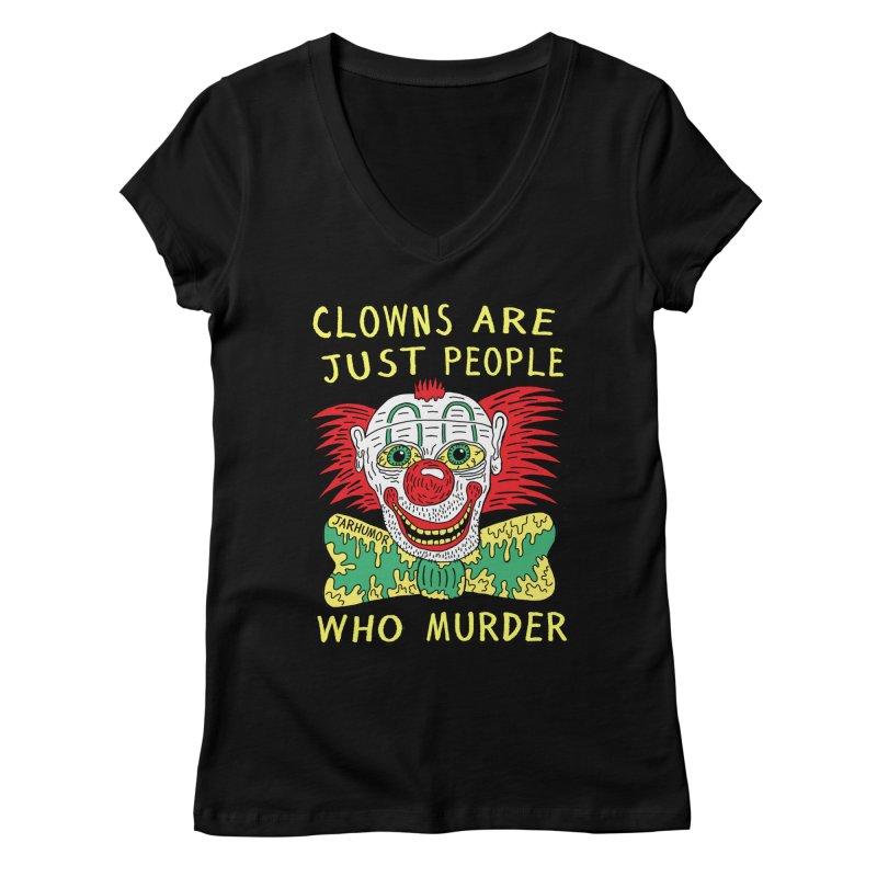 Clown Murder Women's V-Neck by JARHUMOR