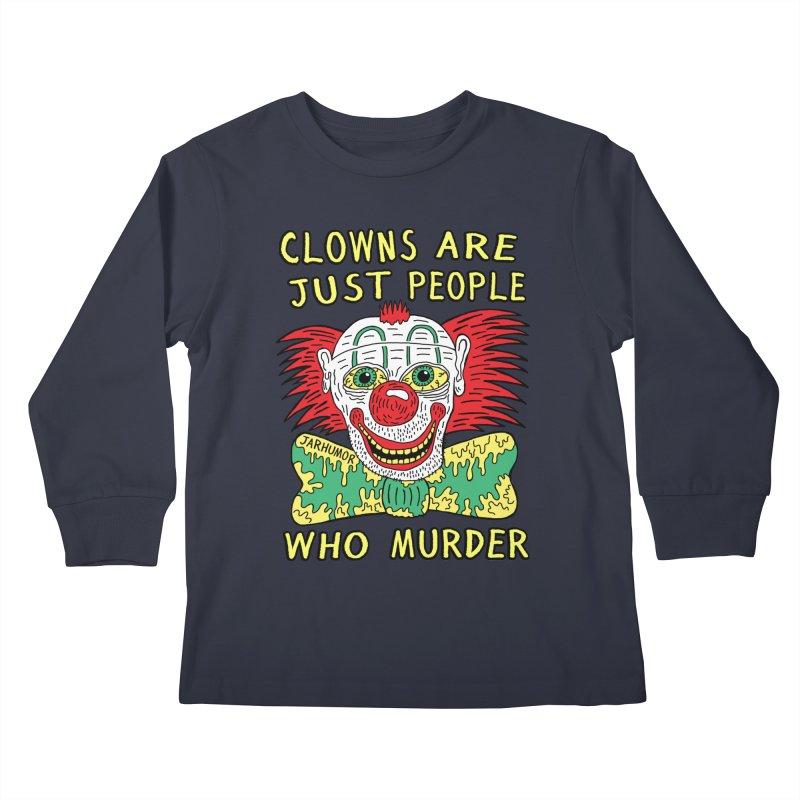 Clown Murder Kids Longsleeve T-Shirt by JARHUMOR