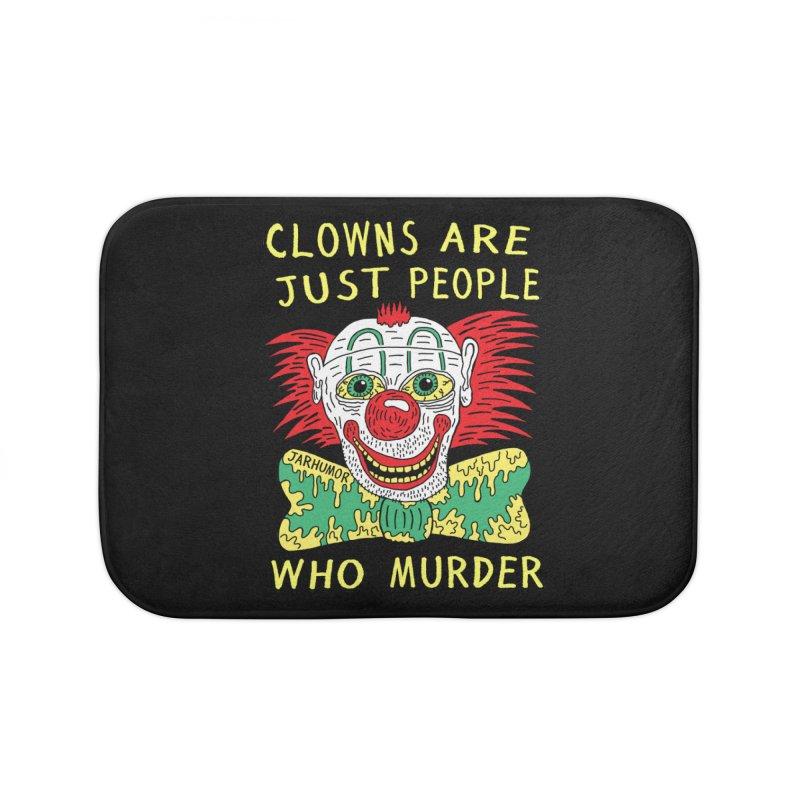 Clown Murder Home Bath Mat by JARHUMOR