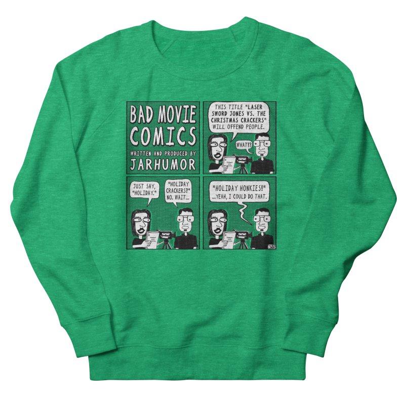 Jive-Ass Holiday Movie Women's Sweatshirt by JARHUMOR