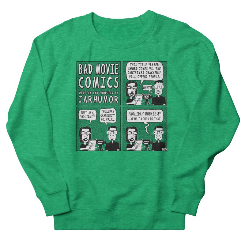Jive-Ass Holiday Movie Men's French Terry Sweatshirt by JARHUMOR