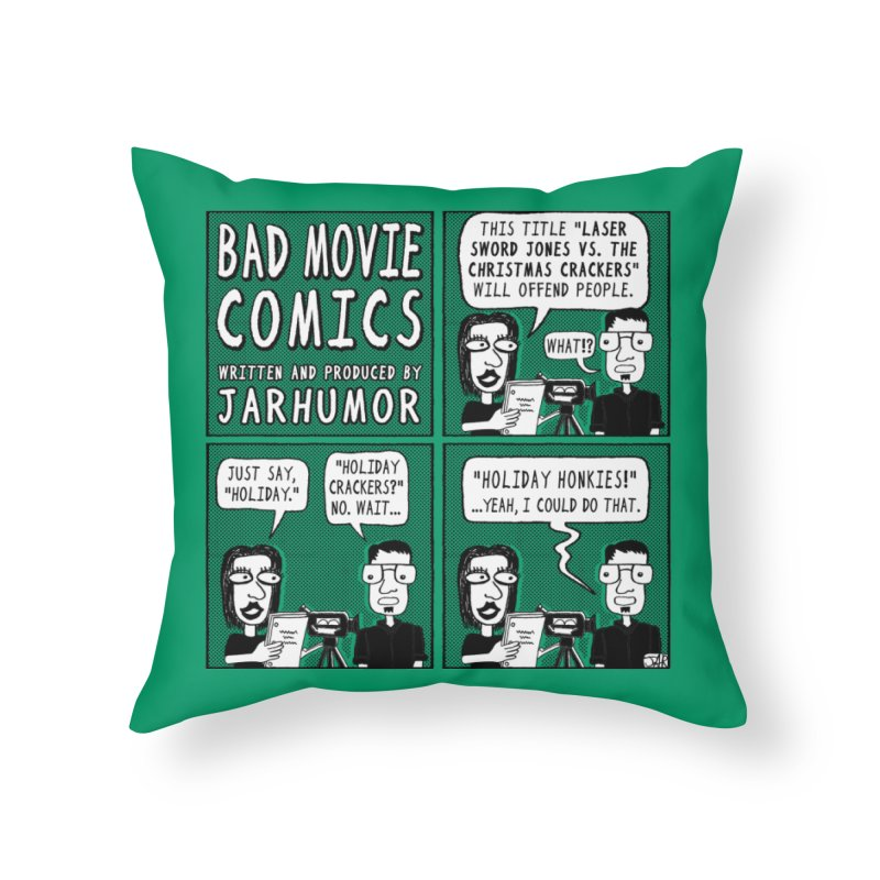 Jive-Ass Holiday Movie Home Throw Pillow by JARHUMOR