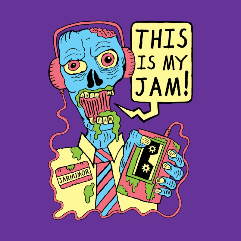 This Is My Jam Men's T-Shirt by JARHUMOR