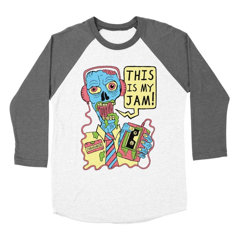 This Is My Jam Women's Longsleeve T-Shirt by JARHUMOR